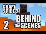 Craft Spice 2: Behind The Scenes W Kootra, Gassy, & Danz - Part 1 Of 2